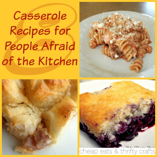 Casserole Recipes for People Afraid of the Kitchen