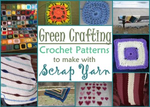Green Crafting: 14 Crochet Patterns to Make with Scrap Yarn