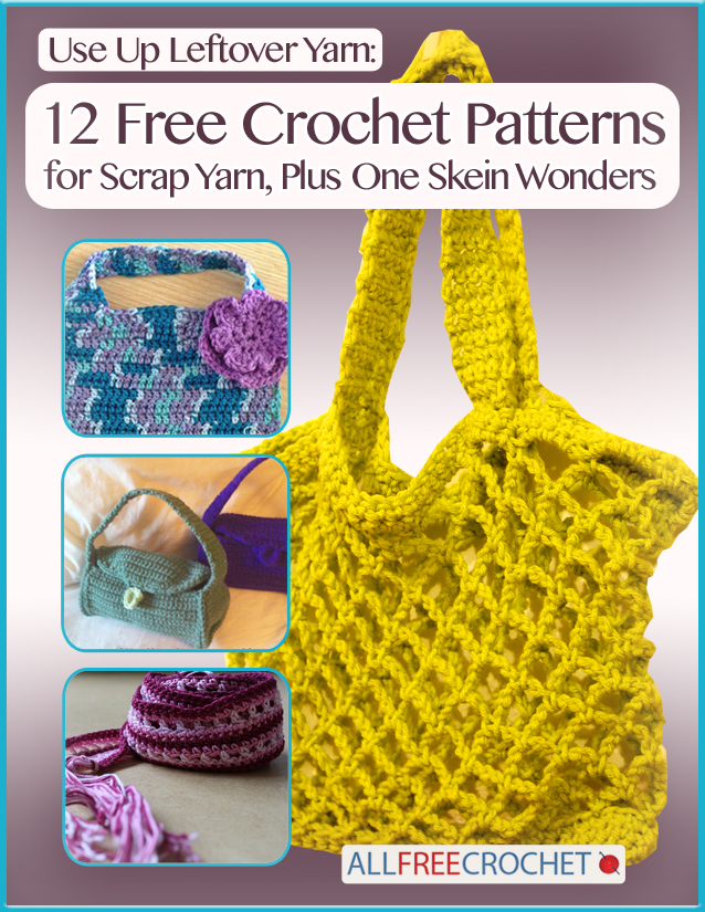 Use Up Leftover Yarn New Ebook From Allfreecrochet Cheap Eats And