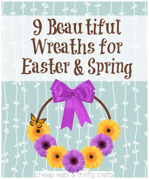 Wreaths for Easter and Spring