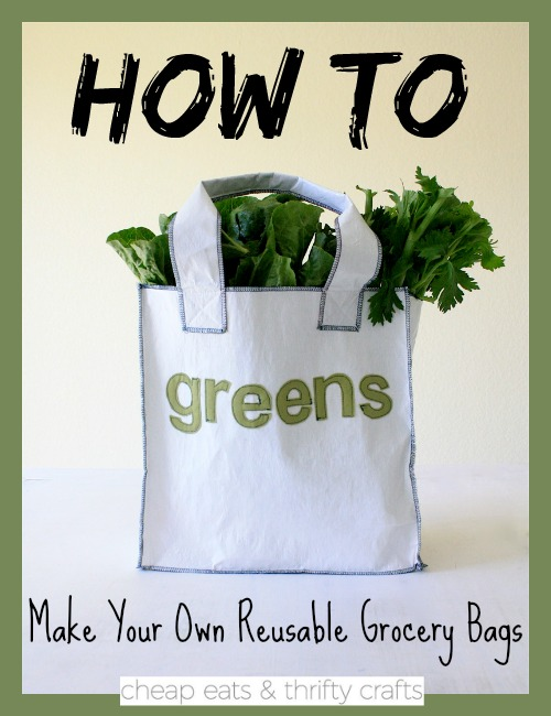 How to Make Your Own Reusable Grocery Bags