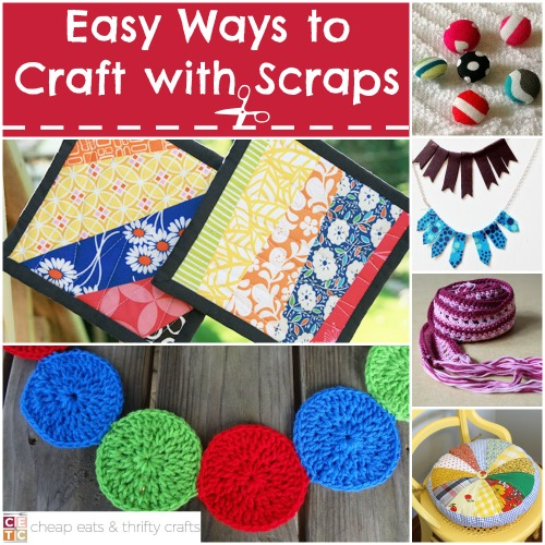 Crafts with Scraps