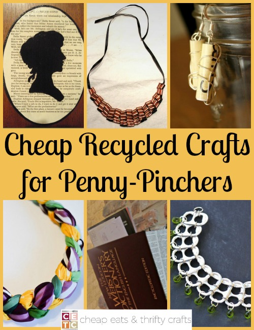 Cheap Recycled Crafts