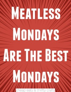 Meatless Mondays are the Best Mondays