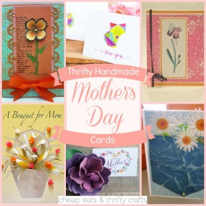 Thrifty Handmade Mother's Day Cards