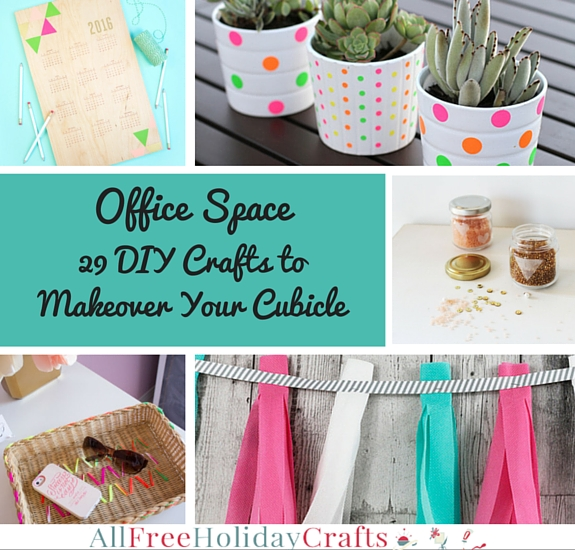 Office Space: 29 DIY Crafts to Makeover Your Cubicle