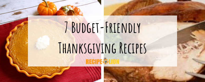 Pilgrim Approved: 7 Budget-Friendly Thanksgiving Recipes